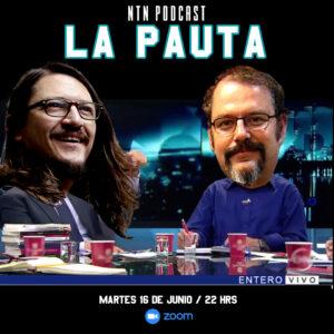NTN PODCAST LA PAUTA MARTES 16 6