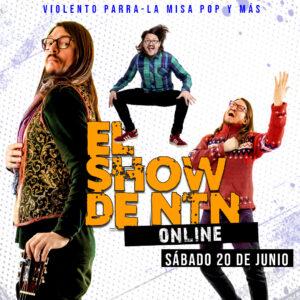 EL SHOW DE NTN ONLINE 2